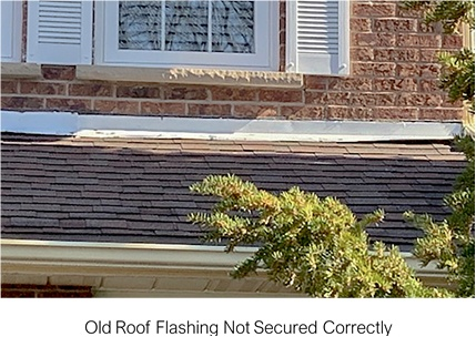 Old Roof Flashing Secured Incorrectly